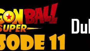 Dragon Ball Super Episode 11 English Dubbed DBSuper