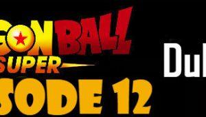 Dragon Ball Super Episode 12 English Dubbed DBSuper