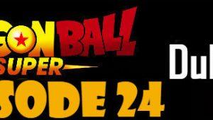 Dragon Ball Super Episode 24 English Dubbed DBSuper