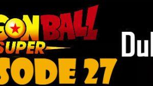 Dragon Ball Super Episode 27 English Dubbed DBSuper