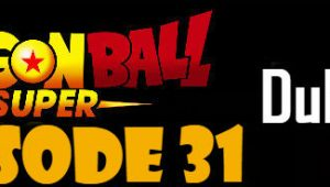 Dragon Ball Super Episode 31 English Dubbed DBSuper