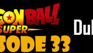 Dragon Ball Super Episode 33 English Dubbed DBSuper