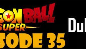 Dragon Ball Super Episode 35 English Dubbed DBSuper