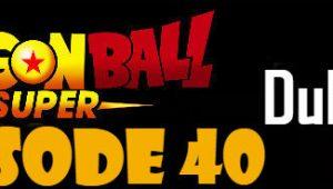 Dragon Ball Super Episode 40 English Dubbed DBSuper