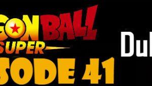 Dragon Ball Super Episode 41 English Dubbed DBSuper