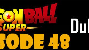 Dragon Ball Super Episode 48 English Dubbed DBSuper