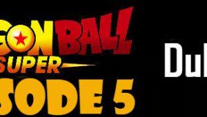 Dragon Ball Super Episode 5 English Dubbed DBSuper