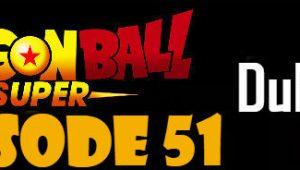 Dragon Ball Super Episode 51 English Dubbed DBSuper