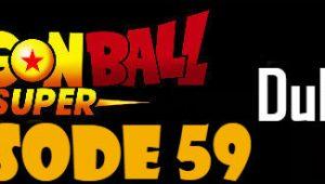 Dragon Ball Super Episode 59 English Dubbed DBSuper