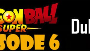 Dragon Ball Super Episode 6 English Dubbed DBSuper