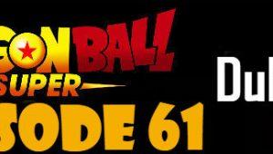 Dragon Ball Super Episode 61 English Dubbed DBSuper