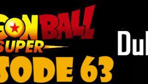 Dragon Ball Super Episode 63 English Dubbed DBSuper