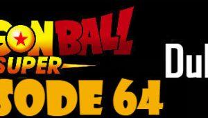 Dragon Ball Super Episode 64 English Dubbed DBSuper