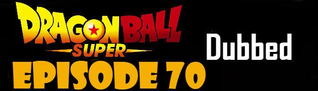 Dragon Ball Super Episode 70 English Dubbed DBSuper