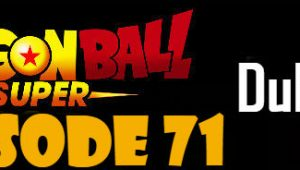 Dragon Ball Super Episode 71 English Dubbed DBSuper
