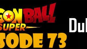 Dragon Ball Super Episode 73 English Dubbed DBSuper