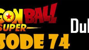 Dragon Ball Super Episode 74 English Dubbed DBSuper