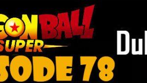 Dragon Ball Super Episode 78 English Dubbed DBSuper