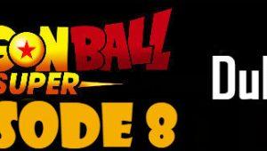 Dragon Ball Super Episode 8 English Dubbed DBSuper