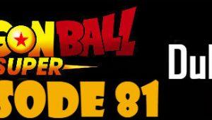 Dragon Ball Super Episode 81 English Dubbed DBSuper