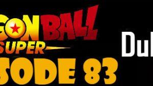 Dragon Ball Super Episode 83 English Dubbed DBSuper
