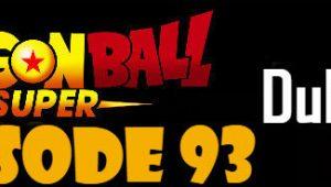 Dragon Ball Super Episode 93 English Dubbed DBSuper