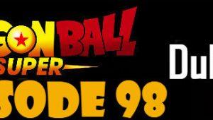 Dragon Ball Super Episode 98 English Dubbed DBSuper